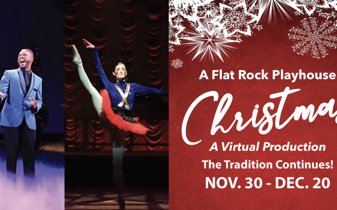 A Flat Rock Playhouse Christmas, A Virtual Production