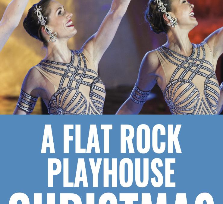 A Flat Rock Playhouse Christmas