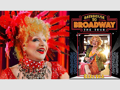 The Tour: Bathhouse to Broadway Featuring Electra